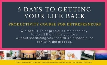 5 Days to Getting Your Life Back